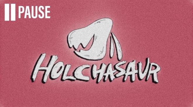 holchasaur - Pause